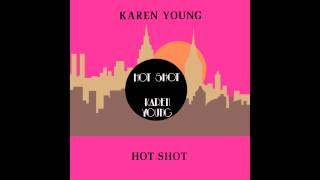 Karen Young - Hot Shot (Vocal Short Version)