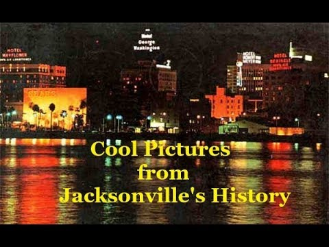 Cool Pictures from Jacksonville's History