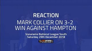 REACTION: Mark Collier on 3-2 win against Hampton & Richmond Borough in the National League South