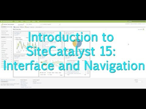 [Tutorial]: Intro to SiteCatalyst 15: Navigation and Interface