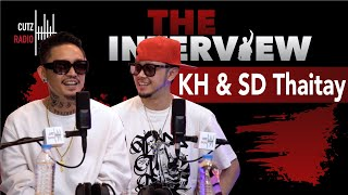 CUTZRADIO [ THE INTERVIEW ] - KH and SD THAITAY