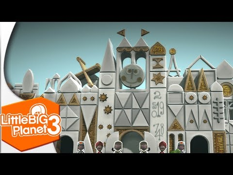 Let's Ride: It's a Small World (Disneyland Recreation in Little Big Planet 3)