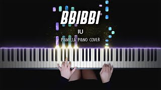 IU - BBIBBI | Piano Cover by Pianella Piano видео
