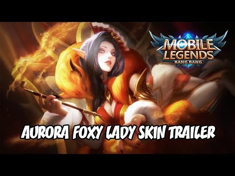 AURORA FOXY LADY SKIN TRAILER  Mobile Legends: Bang Bang - YouTube