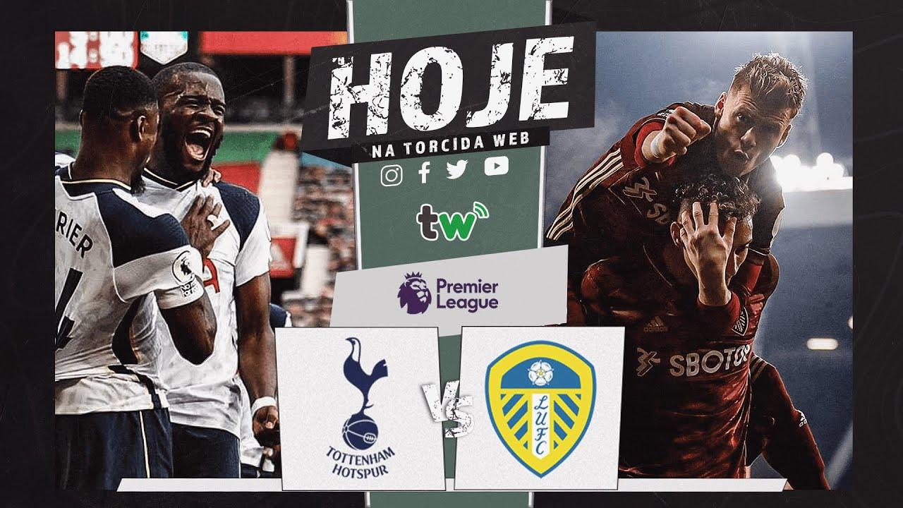 Tottenham X Leeds Ao Vivo Premier League Torcida Web Youtube