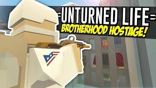 BROTHERHOOD HOSTAGE - Unturned Life Roleplay 193