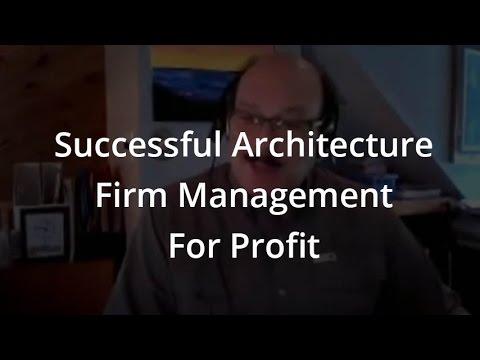 Successful Architecture Firm Management For Profit