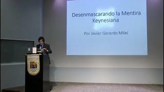 Desenmascarando la mentira Keynesiana | Javier Milei
