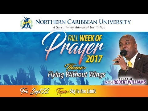 """NCU FALL WEEK OF PRAYER 2017 - """"FLYING WITHOUT WINGS"""" - SKY IS THE LIMIT 