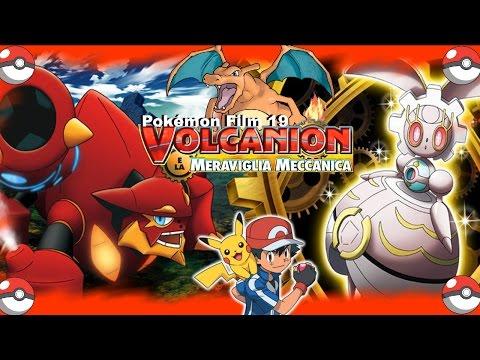 HD - Pokémon Film 19 -  Volcanion e la Meraviglia Meccanica - COMPLETO - ITALIANO