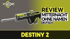 Destiny 2 - Mitternacht Ohne Namen Komplett-Review (Deutsch/German)