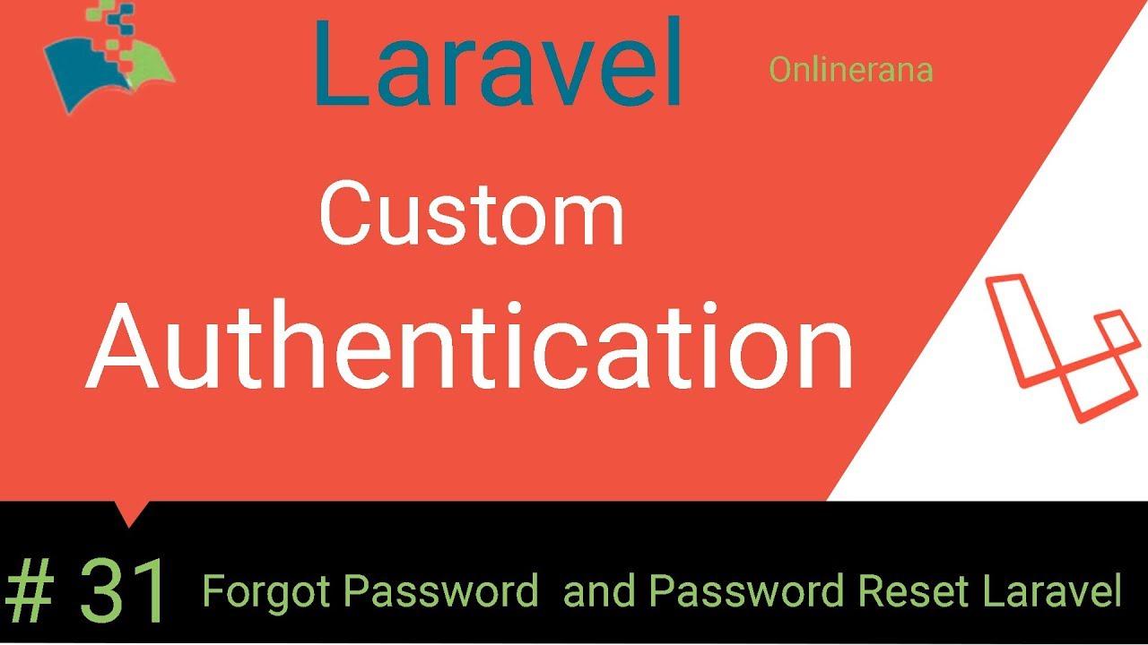 31 Forgot Password And Password Reset Laravel Concept Youtube