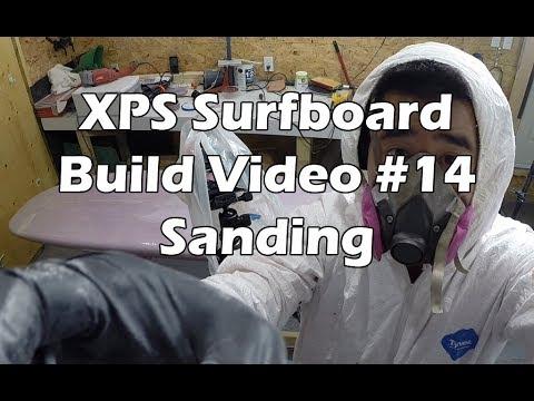 How to Make an XPS Foam Surfboard #14 - Sanding a Surfboard Hotcoat