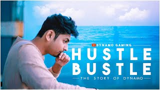 HUSTLE BUSTLE | The Story of Dynamo Gaming