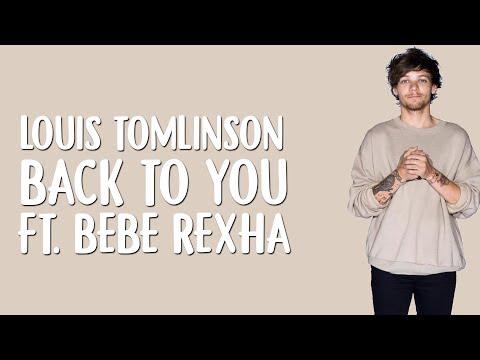 Louis Tomlinson - Back To You (Lyrics / Lyric Video) Ft. Bebe Rexha, Digital Farm Animals