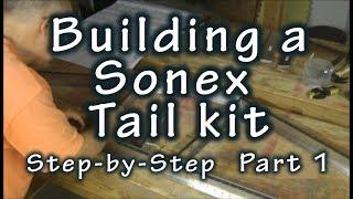 Sonex Tail Kit Step by Step  Build: Part 1
