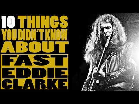 10 Things you didn't know about Fast Eddie Clarke of Motorhead