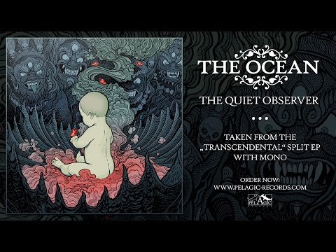 The Ocean - The Quiet Observer - Transcendental EP