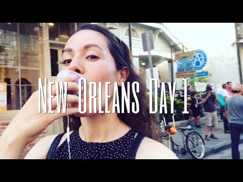 NEW ORLEANS DAY 1
