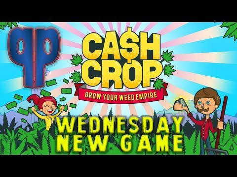 Lets Play Some Cash Crop | Wednesday New Game #1