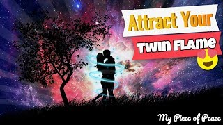 💑 Attract Your Twin Flame - Twin Flames Music 💖