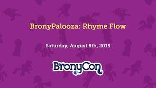 BronyPalooza: Rhyme Flow
