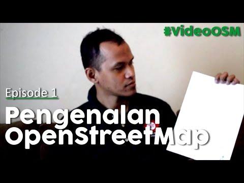 #VideoOSM Episode 1 - Pengenalan OpenStreetMap