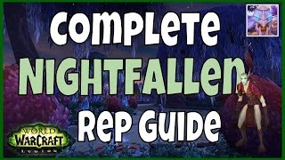 WoW Legion - Complete Nightfallen Reputation Guide