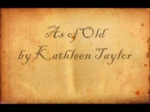 Kathleen Taylor - As of Old (homemade lyrics edition)