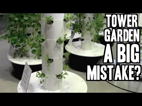 Why Buying A Tower Garden May Be A BIG Mistake