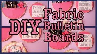 Diy: Easy Fabric Bulletin Boards
