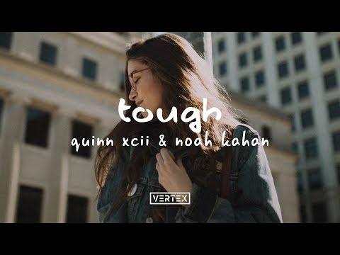 Quinn XCII - Tough ft. Noah Kahan