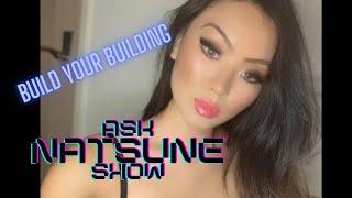 AskNatsuneShow 76 - Build your own building