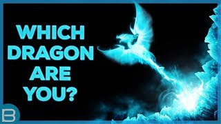 What Type of Dragon Are You