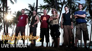 "Hilight Tribe ""LIVE IN INDIA"" The MOVIE (FULL!) +Eng.Subs"