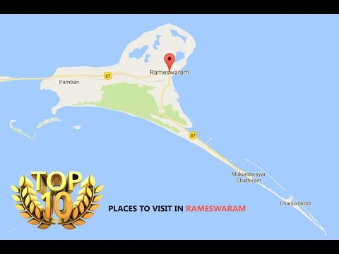 Top10 places to visit in Rameswaram, Popular places to visit in Rameshwaram