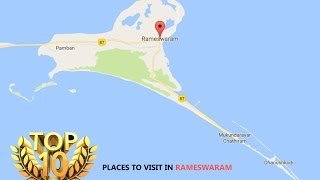 Top10 places to visit in Rameswaram, Popular places to visit in Rameshwaram