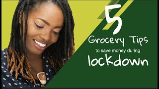 Grocery Tips to save money during lock down
