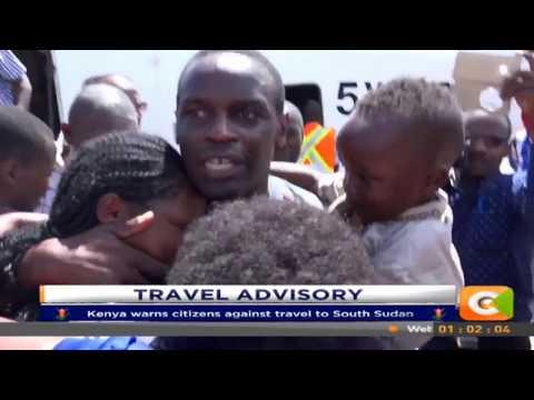 Kenya warns citizens against travel to South Sudan