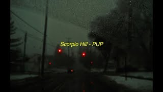 Scorpion Hill - PUP (Sub. Español)
