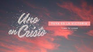 Tuya es la victoria (Video Lyric Oficial) - TOMA TU LUGAR