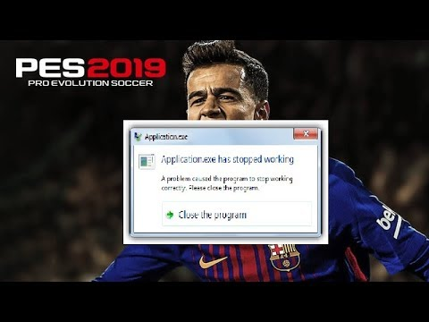 PES 2019 was stopped working - FIX