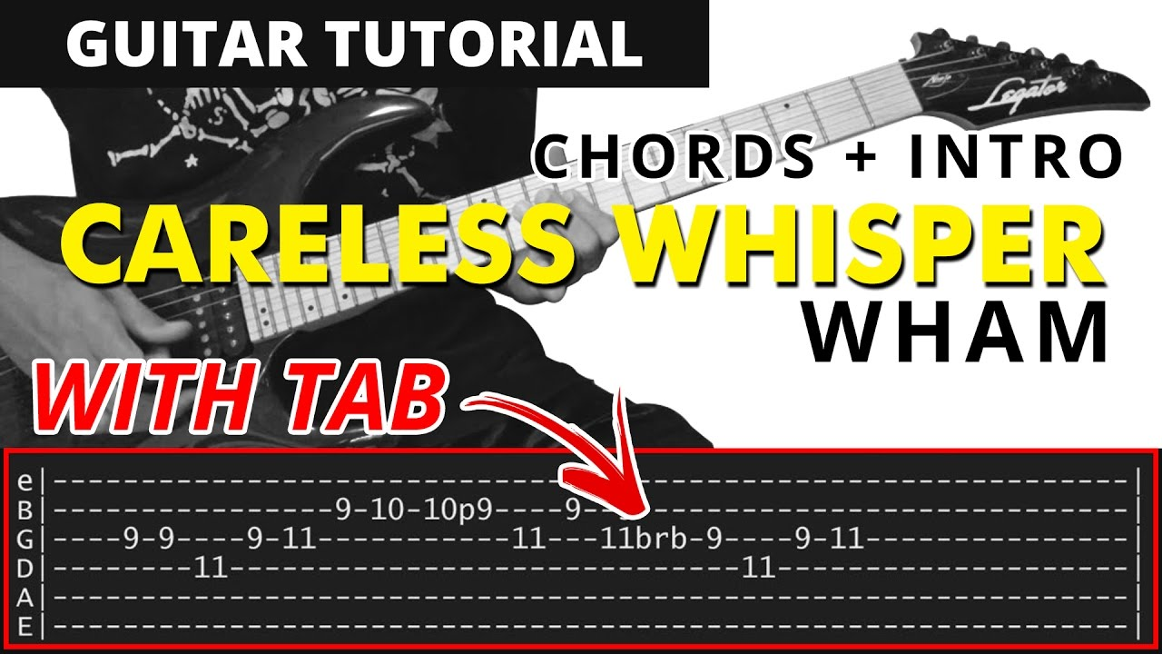 Careless Whisper Wham Guitar Chords Sax Intro Solo Tutorial