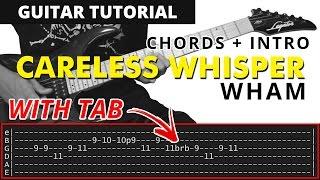 Careless Whisper - Wham Guitar CHORDS + SAX INTRO SOLO Tutorial