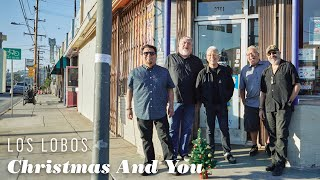 "Los Lobos ""Christmas And You"" Official Video (from Llegó Navidad)"