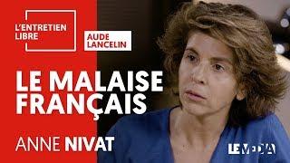LE MALAISE FRANÇAIS - ANNE NIVAT