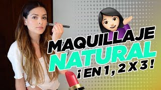 Maquillaje Natural ¡En 1, 2 x 3! :: Grettell Valdez