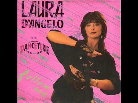 Laura D'Angelo e la Danceterie - Follow Me (Italian version)