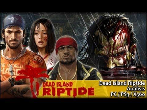 Dead Island Riptide - Analisis
