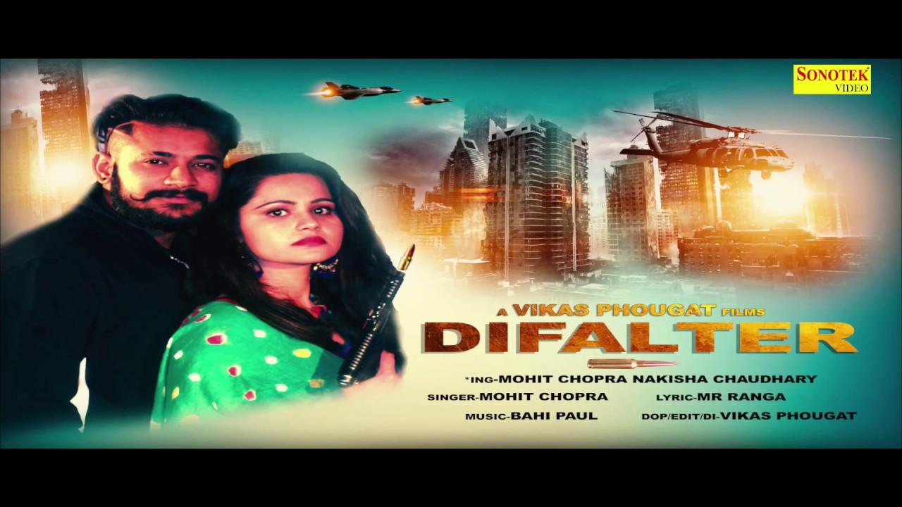 Difalter   Mohit Chopra Nakisha Chaudhary   Mohit Chopra   Haryanvi Song   Latest haryanvi Song 2019